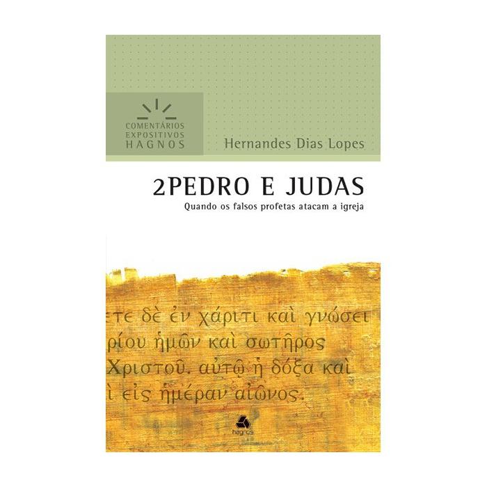 2 PEDRO E JUDAS - HERNANDES DIAS LOPES - HAGNOS Editora Hagnos